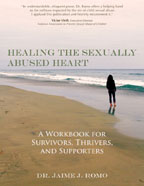 Healing the Sexually Abuse Heart Workbook