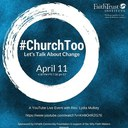 April 11 #ChurchToo Online Conversation