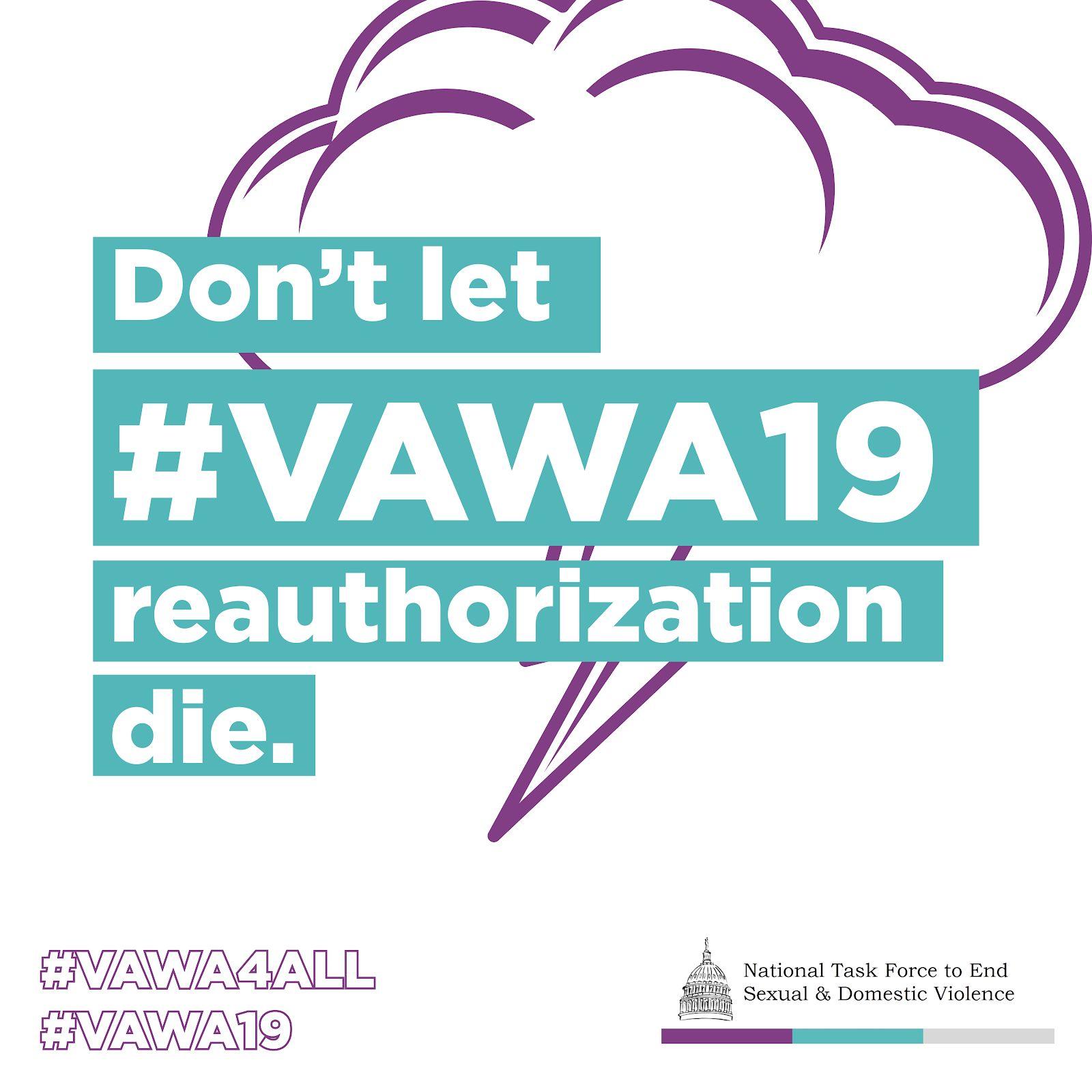 VAWA Reauthorization NOW!