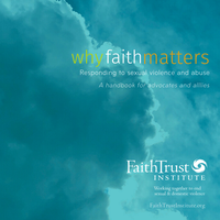 Why Faith Matters: A Resource for Advocates and Allies
